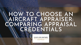 Thumbnail_MTS_How-to-Choose-An-Aircraft-Appraiser_Flight-Level-Partners_041719-2